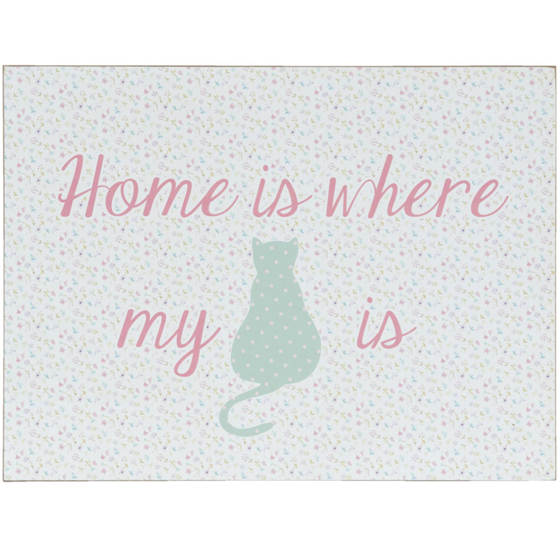 'Home Is Where My Cat Is' Tekstbord